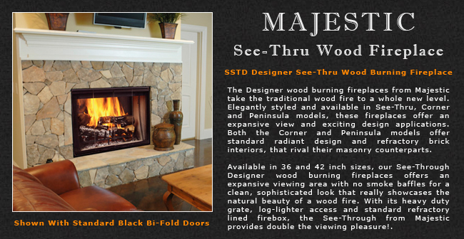 Majestic See Thru Wood Fireplace Adams Stove Company Wood Stoves In