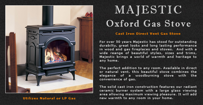 Majestic Oxford Direct Vent Gas Stove Adams Stove Company Wood Stoves In Western Mass Pellet Stoves In Massachusetts Wood Stoves Amp Pellet
