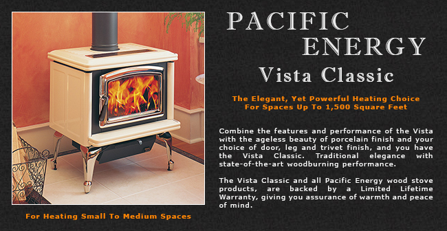 Pacific Energy Vista Classic Wood Stove Adams Stove