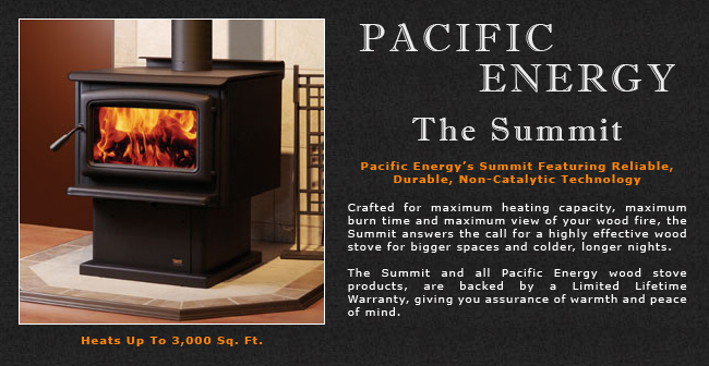Pacific Energy Summit Wood Stove Adams Stove Company Wood Stoves In Western Mass Pellet Stoves In Massachusetts Wood Stoves Pellet Stoves In The Berkshires